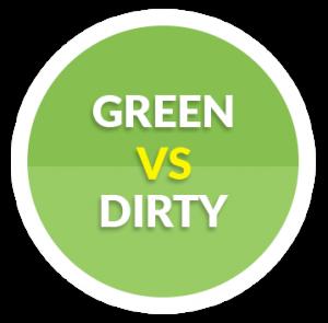 Green vs Dirty